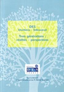 Distilbène - Trois Générations : Réalités, Perspectives... sur Pinterest