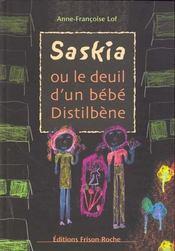 Saskia ou le deuil d'un bébé Distilbène