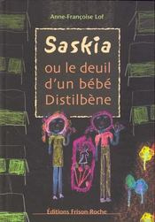 Saskia or the mourning of a Distilbène baby