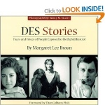 DES Stories - Faces and Voices of People Exposed to Diethylstilbestrol
