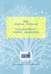 DES Distilbène Stilboestrol - Trois Générations: Réalités, Perspectives... sur Flickr
