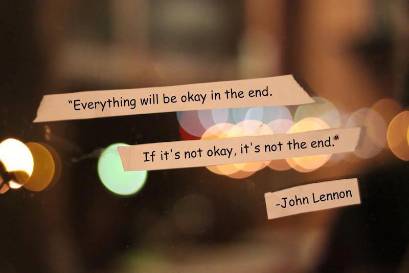 Everything Will Be Okay In The End If Its Not Okay Its Not The
