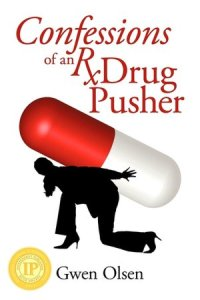 Confessions of an Rx Drug Pusher, by Gwen Olsen, on Flickr