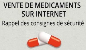 Vente de médicaments sur internet : rappel des consignes de sécurité