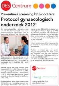 Preventieve screening DES-dochters:  Protocol gynaecologisch  onderzoek 2012