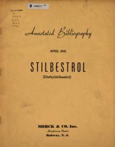 Stilbestrol (diethylstilbestrol) annotated bibliography
