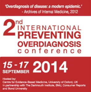 2014 Preventing Overdiagnosis Conference Flier