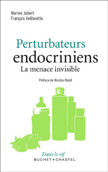 Perturbateurs endocriniens  La menace invisible; book cover image