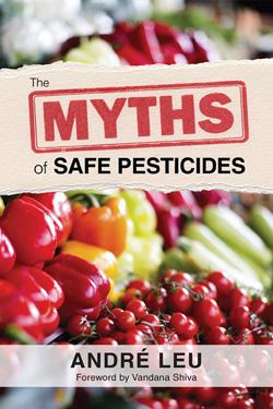 The-Myths-of-Safe-Pesticides image
