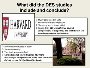 Diethylstilbestrol Studies with EthicalViolations