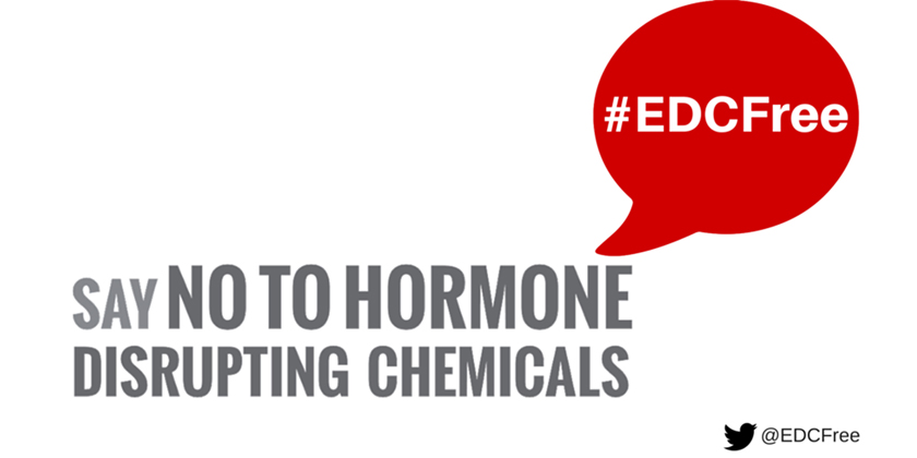 Say NO to EDCs, STOP Hormone Disruptors!