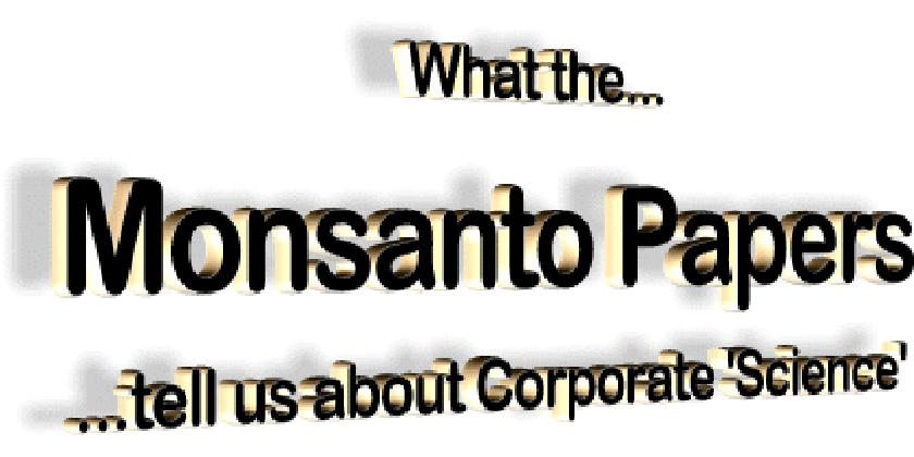 The corruption of science by the industry(agrochemical)
